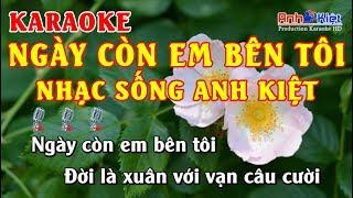 Karaoke | Ngày Còn Em Bên Tôi | Tone Nam |
