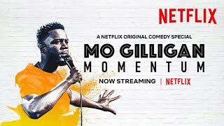 Rushing to Babylon | Mo Gilligan: Momentum Trailer | Netflix