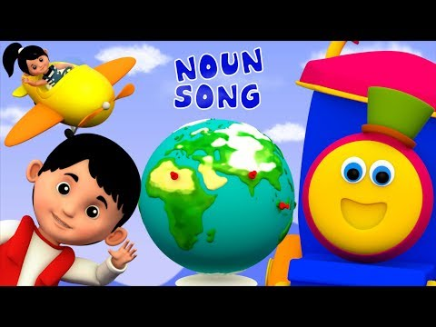 Noun Song  Learning Street With Bob The Train  Word Play  Educational s  Kids Tv