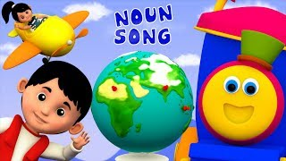 Noun Song   Learning Street With Bob The Train   Word Play   Educational Videos by Kids Tv