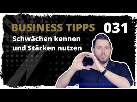 business tipps #031: Schwächen kennen und Stärken nutzen