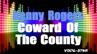 Kenny Rogers Coward Of The County (Karaoke Version) with Lyrics HD Vocal-Star Karaoke