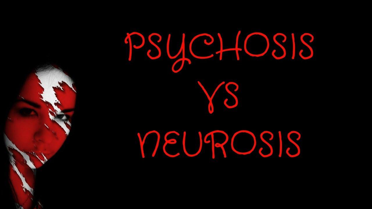 Psychosis Vs Neurosis Psychotic Disorder Vs Neurotic Disorder