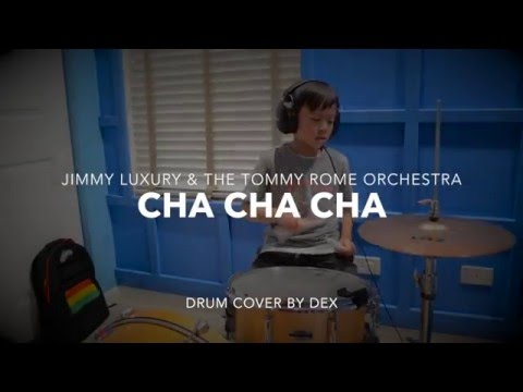 Jimmy luxury the tommy rome orchestra cha cha cha drum cover jimmy luxury the tommy rome orchestra cha cha cha drum cover youtube aloadofball Choice Image