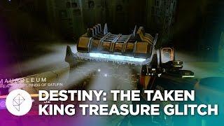 Destiny: The Taken King - Infinite Treasure Chest Glitch