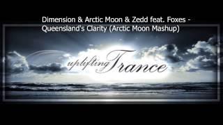 Gambar cover Dimension & Arctic Moon & Zedd feat  Foxes - Queensland's Clarity (Arctic Moon Mashup)