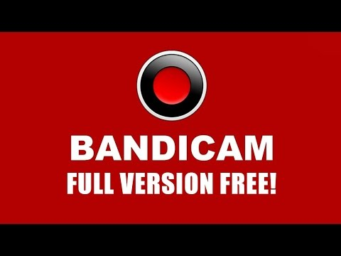 [Full-Download] Tutorial-how-to-get-bandicam-full-version-free-works-100-