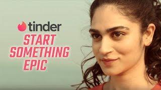 Start Something Epic   India   Tinder