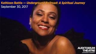 "Gambar cover Kathleen Battle — ""Underground Railroad: A Spiritual Journey"" | 2017-18 Season | Auditorium Theatre"