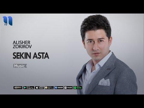 Alisher Zokirov - Sekin Asta | Алишер Зокиров - Секин аста (music Version)
