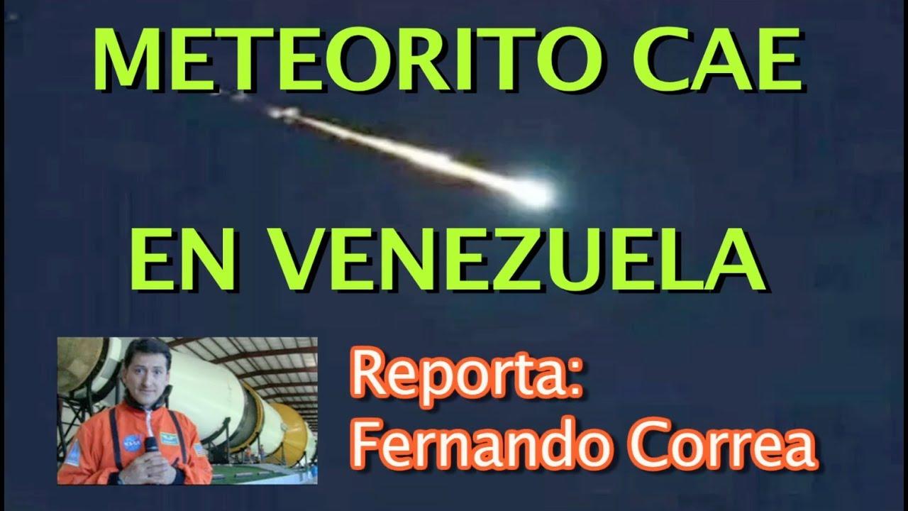 METEORITO CAE EN VENEZUELA DAÑOS E INCENDIOS 9.FEB.2019