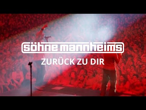 Söhne Mannheims - Zurück zu dir [Official Video]