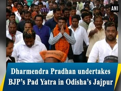 Dharmendra Pradhan undertakes BJP's Pad Yatra in Odisha's Jajpur - Odisha News
