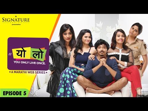 YOLO - Woman On Top | Ep 05 | S 01 | New Marathi WebSeries | Romantic Comedy | Sony LIV | HD