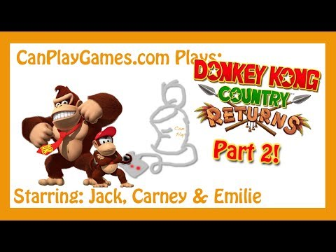 Donkey Kong Country Returns: Part 2 - First Blood - Can Play Games
