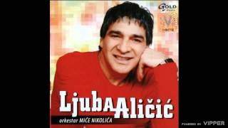 Ljuba Alicic - Vrati se na mesto zlocina - (Audio 2006)