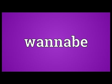 Wannabe Meaning