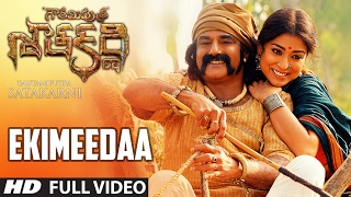 Ekimeedaa Full Video Song || Gautamiputra Satakarni || Nandamuri Balakrishna, Sh …