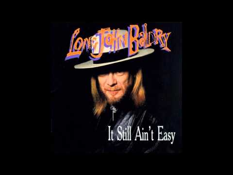 It Still Aint Easy-Long John Baldry