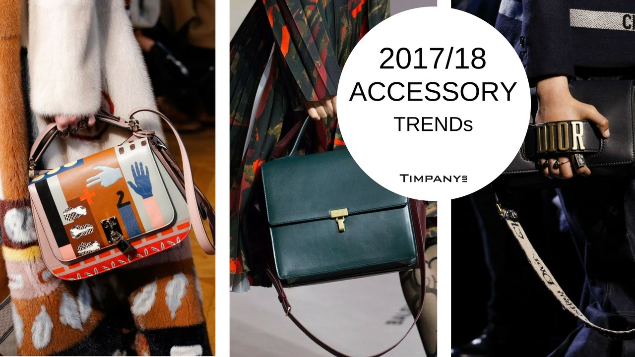 Fashion Trend Forecast 2017 2018 Handbags Jewellery Accessories