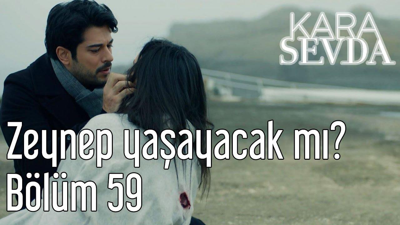 Kara Sevda 59. Bölüm - Zeynep Yaşayacak mı?