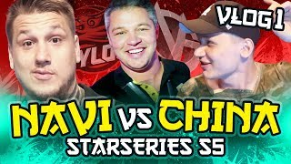 NAVI vs CHINA - StarSeriesS5 VLOG #1