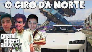 GTA V - O GIRO DA MORTE E OS FILHOS DA PUTA