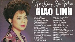 Xé Tim Với Tiếng Hát Nữ Hoàng Sầu Muộn GIAO LINH - 55 Bài Hát Nhạc Vàng Xưa Hay Nhất