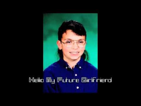 Hello My Future Girlfriend Songmith Remix