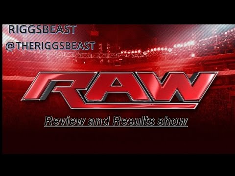 Monday Night Raw review and results. 2/27/2017. Go home show for WWE Fastlane or just GO HOME?