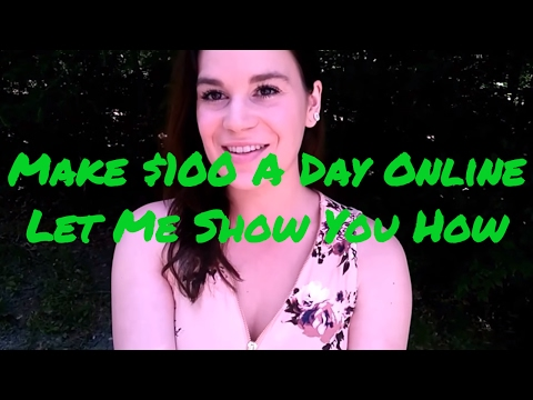 How To Earn Money Online - Make $100 A Day From Home - EXPLAINED!