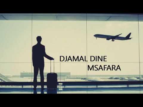 DJAMAL DINE - MSAFARA