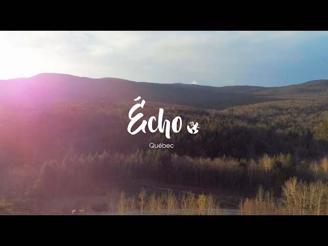 Mont Écho, une immersion dans les Montagnes Vertes | C'est Notre Monde