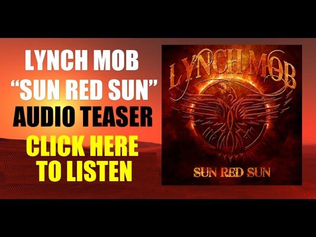 "LYNCH MOB ""SUN RED SUN"" - NEW ALBUM AUDIO TEASER"