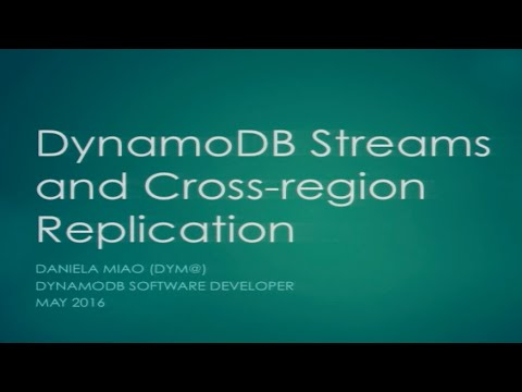 AWS Seattle Big Data Meetup | DynamoDB Streams and Cross-region Replication