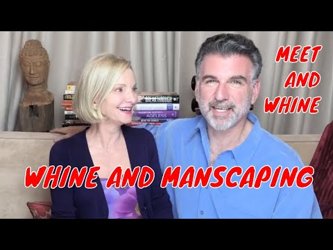 MEET AND WHINE - DO YOU MANSCAPE?  WHINE AND MANSCAPING DISCUSSES THE DO'S AND DON'TS