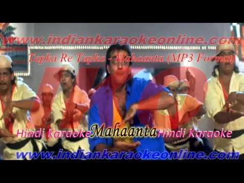 Tapka Re Tapka Karaoke | Mahaanta MP3 Format Karaoke