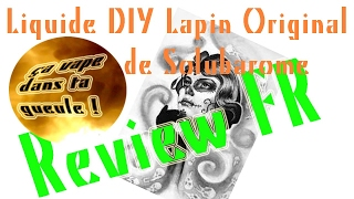 Test/review eliquide DIY Lapin Original de Solubarome VF