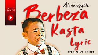 Gambar cover Alwiansyah - Berbeza Kasta (Official Lyric Video)