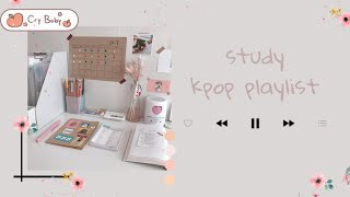 study kpop playlist//chill/soft/relaxing playlist