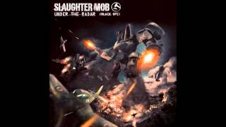 Slaughter Mob - Positive Vibe
