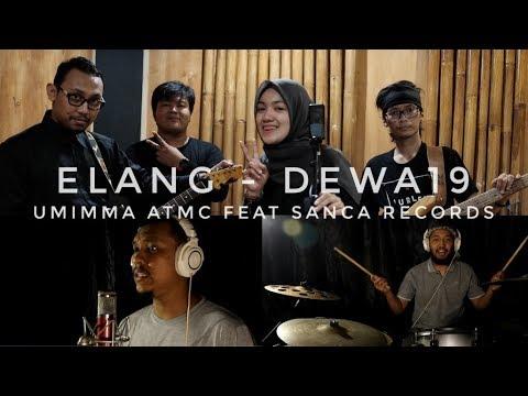 ELANG    NAZARA Feat SANCA RECORDS (ReArrangmenet) #AhmadDhani #Dewa19