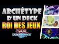 L'Archétype d'un deck KING OF THE GAME ! // Yu Gi Oh DUEL LINKS FR