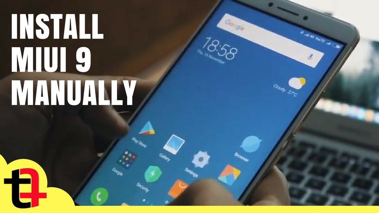 How to Get MIUI 9 for Mi Max, Download and Upgrade to MIUI 9 in Mi