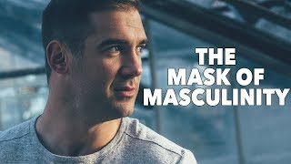 The Mask of Masculinity: Lewis Howes