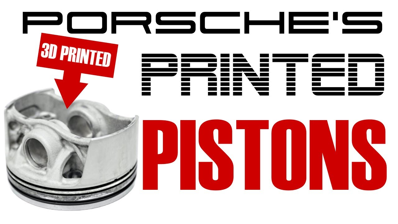 PORSCHE'S Printed PISTONS - The Printed FUTURE of ENGINE INTERNALS?