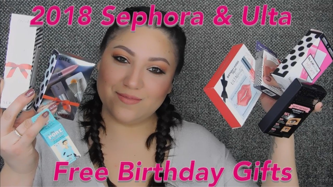 2018 SEPHORA ULTA FREE BIRTHDAY GIFTS