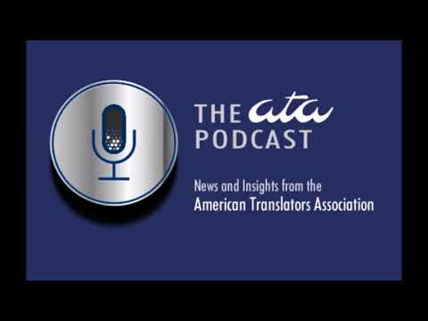 The ATA Podcast: Celebrating International Translation Day 2017 and Volunteerism with David Rumsey