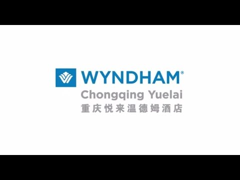 Wyndham Chongqing Yuelai | China Hotels