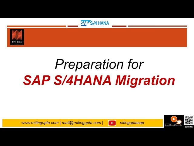 Preparation phase of S4HANA Migration -  www rnitingupta com